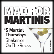 Mad for Martinis - $5 Martini Thursdays
